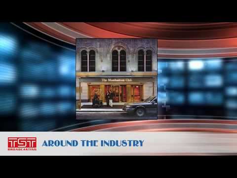 TST Broadcasting: Around the Industry - The Manhattan Club