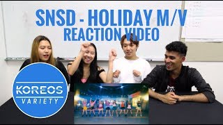 [Koreos Variety] EP46 SNSD 소녀시대 - HOLIDAY M/V Reaction