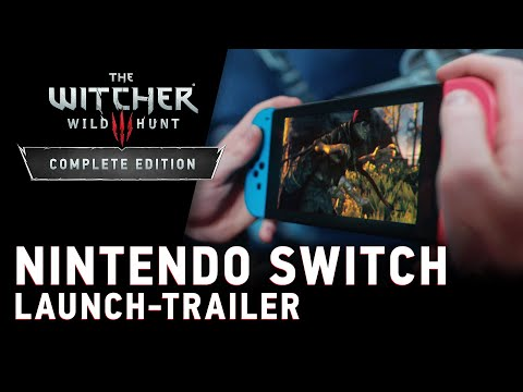 The Witcher 3: Wild Hunt — Complete Edition | Nintendo Switch Launch-Trailer
