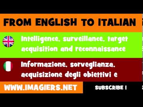 How to say Intelligence, surveillance, target acquisition and reconnaissance in Italian