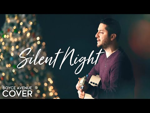Silent Night - Boyce Avenue (acoustic Cover) On Spotify & Apple