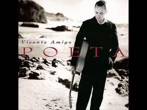 Vicente Amigo - Poeta - El mar de tu sentir