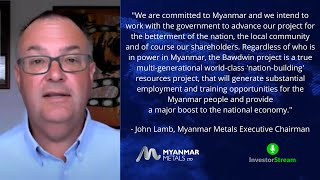 Investor Stream chats with: Myanmar Metals Executive Chairman John Lamb (February 5, 2021)