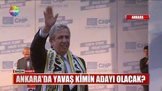 Ankara'da Yavaş kimin adayı olacak?