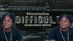 Masicka - Difficult (Official)