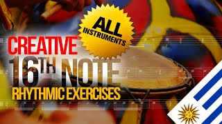 Creative 16th note Rhythmic Exercises