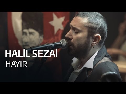 Halil Sezai - HAYIR