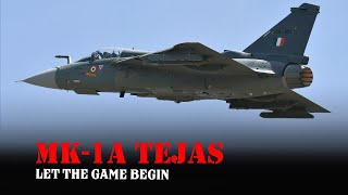 MK-1A Tejas - OK, the Indian Game has Changed with 83 Approved Light Fighters