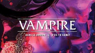 VAMPIRE: Dans le Donjon d