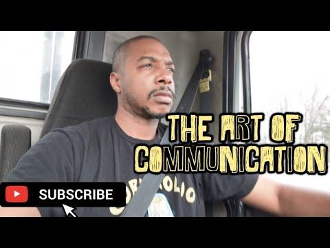 TRUCKING - The Art Of Communication