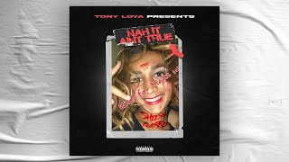 Tony Loya - Nah it Ain´t True (Official Audio)