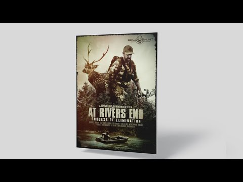[Bowhunting film] 'WATCH NOW' | Bowhunt Downunder's new release | AT RIVERS END Part one (2021) [4K]