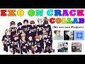 EXO ON CRACK COLLAB We Are One Project mp3