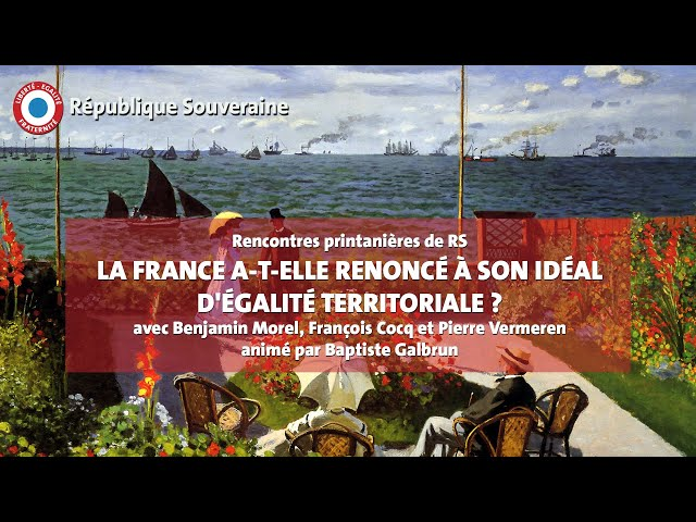 La France a-t-elle renoncé à son idéal d'égalité territoriale ? - RPRS #06