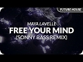 Maya Lavelle - Free Your Mind (Sonny Bass Remix)