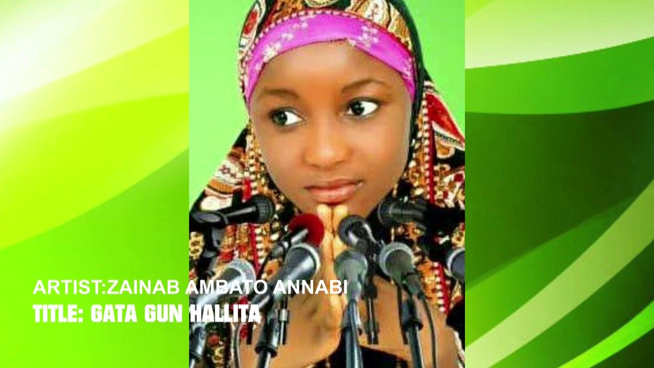 Download Zainab Ambato Annabi   Gata Gun Hallita(Qasida)