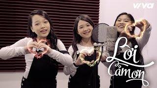 Lời Cảm Ơn [Music Video Official] - Như Ngọc, Hoài Ngọc, Ngọc Ánh