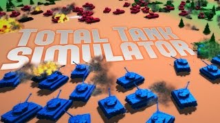 Total Tank Simulator - Totally Accurate Battle Simulator.. WITH TANKS- Total Tank Simulator Gameplay