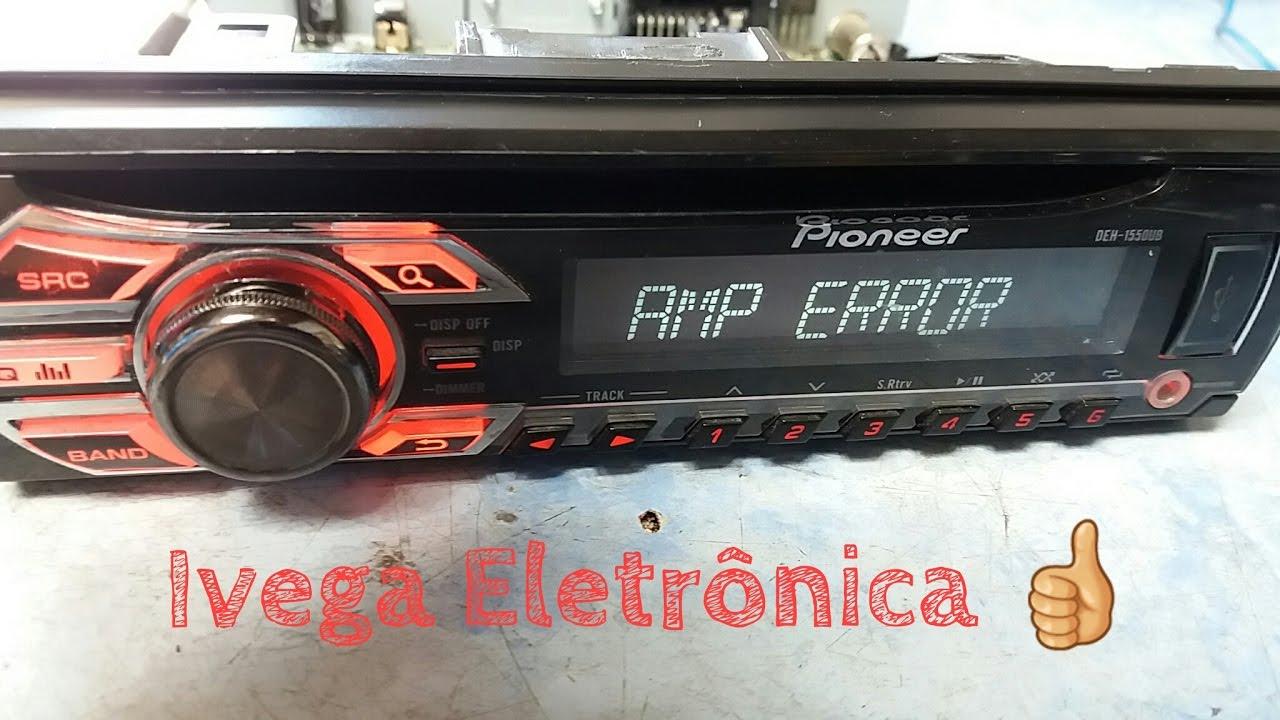 Pioneer Deh-1550ub Dando Amp Error  Como Resolver