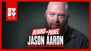 Shaping The Avengers And Star Wars: Jason Aaron Speaks (Behind The Panel) | SYFY WIRE