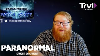 PARANORMAL CAUGHT ON CAMERA: LIVE WATCH PARTY