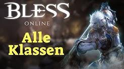 Bless Online | Alle Klassen vorgestellt | Gameplay | MMO | Deutsch / German