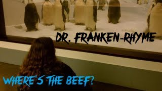 Dr. Franken-Rhyme: Where's the Beef (YOU KNOW WHAT PISSES ME OFF THEME)