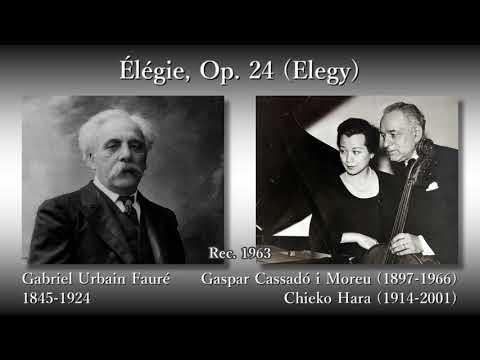 Fauré: Élégie (Elegy), Cassadó & Hara (1963) フォーレ エレジー カサドー&原智恵子
