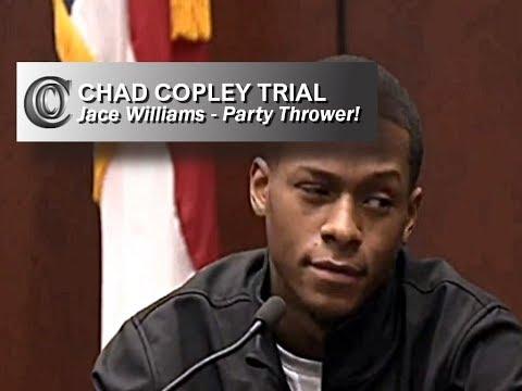 CHAD COPLEY TRIAL - 👬 Kouren's Friend Jace Williams