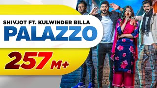 Palazzo Full Kulwinder Billa & Shivjot Aman Hayer Himanshi Latest Punjabi Song 2017