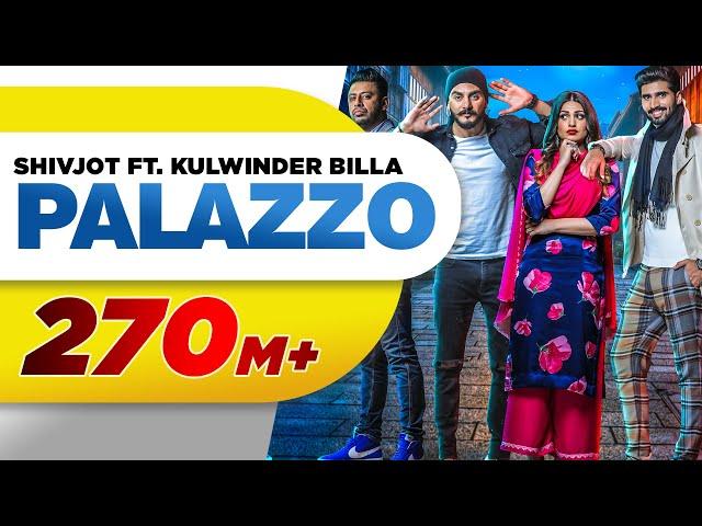Palazzo (Full Video) | Kulwinder Billa & Shivjot | Aman Hayer | Himanshi | Latest Punjabi Song 2017