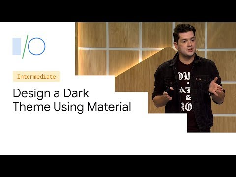 How to Design a Dark Theme Using Material (Google I/O'19) thumbnail
