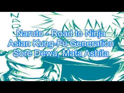 Naruto - Road to Ninja --- Asian Kung-Fu Generation - Sore Dewa, Mata Ashita