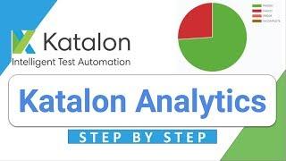 Katalon Studio 19: How to use Katalon Analytics