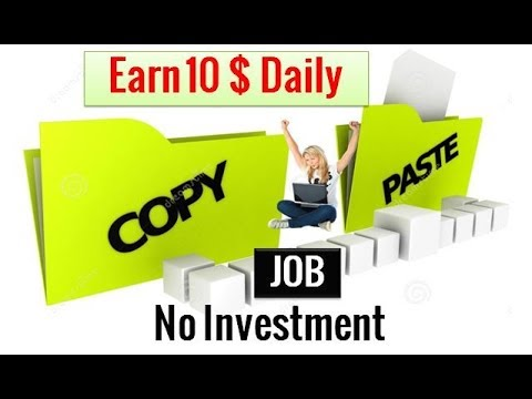 Earn 10$ daily without investment | copy paste Jobs 2018