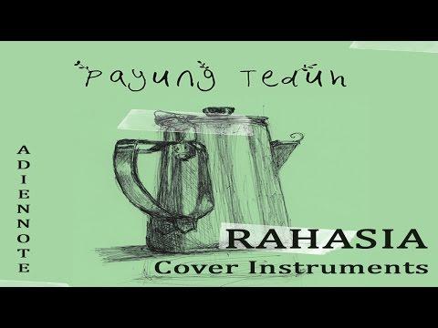 Download Lagu Payung Teduh Rahasia Mp3 Mp4 Lirik dan Chord Lengkap | Lagurar