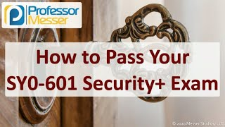 How to Pass your SY0-601 Security+ Exam
