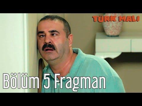 Türk Malı 5. Bölüm Fragman