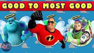 Pixar Heroes: Good to Most Good