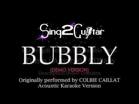 Bubbly (Acoustic Karaoke Version) Colbie Caillat