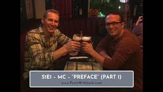 """S1E1 – MC – """"Preface"""" (PT 1)"""