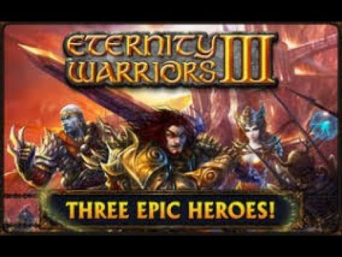 Eternity Warriors 3 - Android - Gameplay