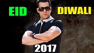 Salman Khan BLOCKS Eid & Diwali In 2017 For FILMS