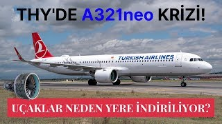Turkish Airlines Is Having Problems With A321neo Pratt & Whitney Engines