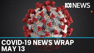Coronavirus update: The latest COVID-19 news for Wednesday May 13