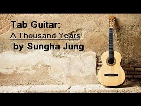 Tab Guitar: (Christina Perri) A Thousand Years - by Sungha Jung ...