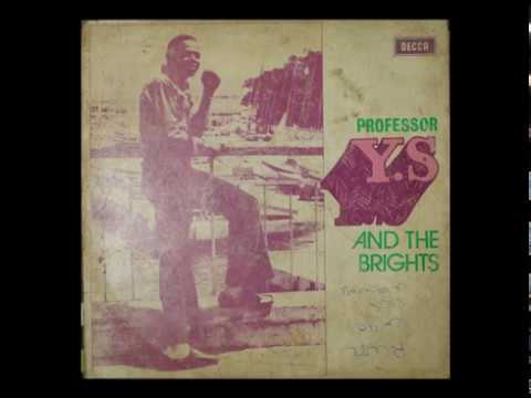 Professor Y.S And The Brights - Aiye Nyi ***SNIPPET***