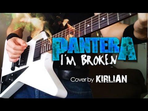 Pantera - I'm Broken - Instrumental cover