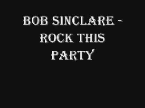 bob sinclair-rock this party (lyrics in description)
