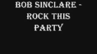bob sinclair-rock this party (lyrics in description) thumbnail